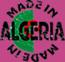MADE IN ALGERIE